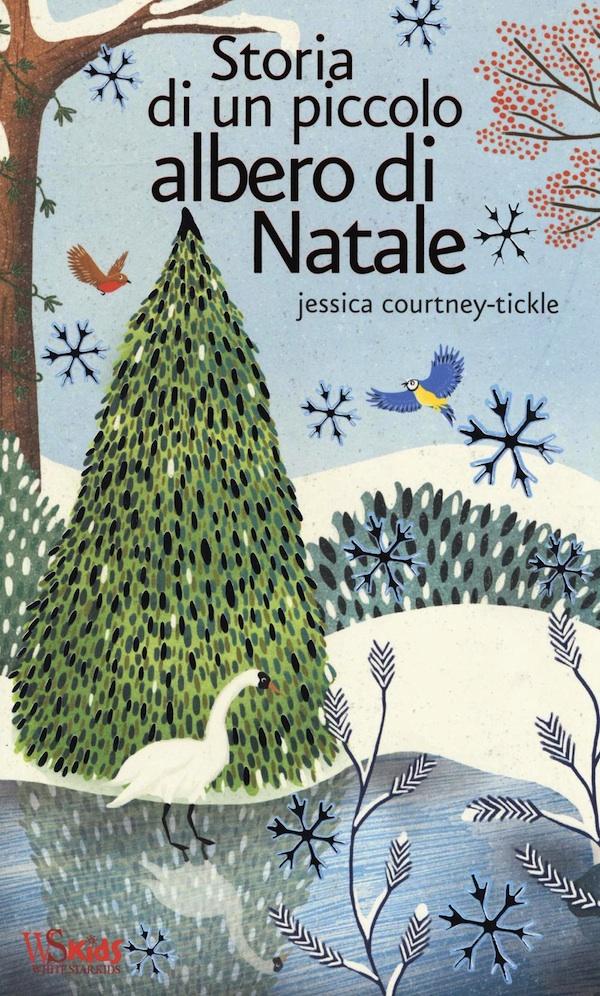 J. Courtney-Tickle Storia di un piccolo albero di natale