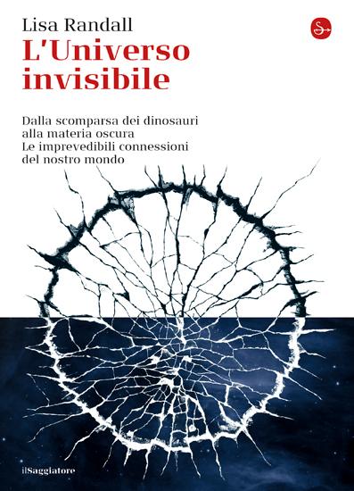 L. Randall L'Universo invisibile