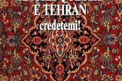 L. Karami Anche questa è Teheran. Credetemi!
