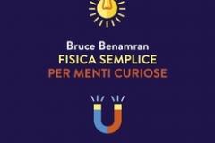 B. Benamram Fisica semplice per menti curiose